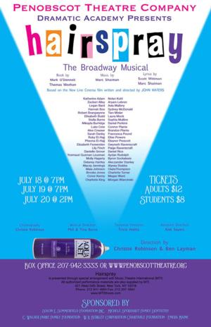 Penobscot Theatre Company Presents HAIRSPRAY, 7/18-20