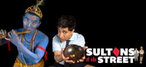 YPT to Premiere Anusree Roy's SULTANS OF THE STREET, 4/28-5/15