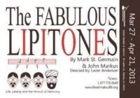 World Premiere Musical FABULOUS LIPITONES Debuts at Theatrical Outfit, 3/27