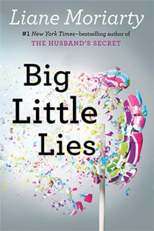 Nicole Kidman and Reese Witherspoon to Star in Film Version of Liane Moriarty's BIG LITTLE LIES