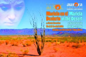 Aurora Theatre's Teatro del Sol Presents MARIELA IN THE DESERT