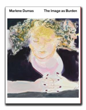 TATE/D.A.P. to Release MARLENE DUMAS: THE IMAGE AS BURDEN, 11/15