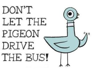 Gardner and Wife Children's Theatre Presents DON'T LET THE PIGEON DRIVE THE BUS Sept 30-Oct 19