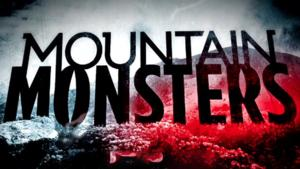 Destination America Premieres Second Season of MOUNTAIN MONSTERS Tonight