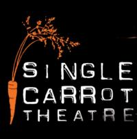 Single Carrot Theatre's DRUNK ENOUGH TO SAY I LOVE YOU Runs 10/5-21 at MICA
