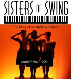 SISTERS OF SWING Begins Performances at Boulder's Dinner Theatre Tomorrow