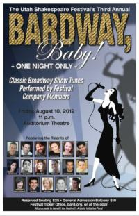 Utah Shakespeare Festival Presents BARDWAY BABY!, 8/10