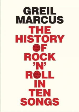 BWW Reviews: THE HISTORY OF ROCK 'N' ROLL IN TEN SONGS Shows Greil Marcus at His Best...Most of the Time