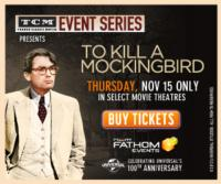 Celebrate the 50th Anniversary of TO KILL A MOCKINGBIRD in Movie Theaters, 11/15