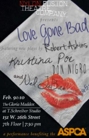 LOVE GONE BAD, New Plays by Neil LaBute, Robert Askins, and Don Nigro Set for Nylon Fusion's ASPCA Fundraiser, 2/9-10