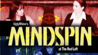 UglyRhino's MINDSPIN to Play The Red Loft, 3/22-30