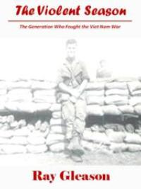 Vietnam Veteran Translates War Background Into Positive Outcome in THE VIOLENT SEASON