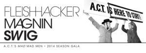 American Conservatory Theater's 2014 Season Gala to Honor Three Founding Fathers, 5/18