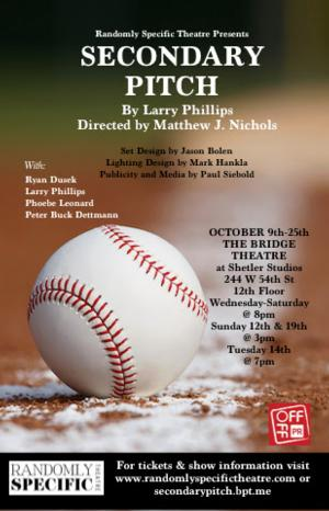 Larry Phillips' SECONDARY PITCH to Play Bridge Theater, 10/9-25