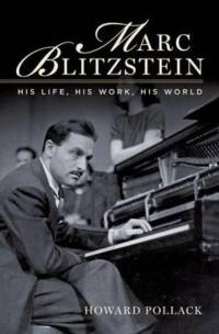 Composer Marc Blitzstein's Story Told in