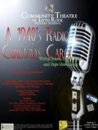 Community Theatre of Little Rock Presents Walton Jones' A 1940S CHRISTMAS CAROL, 11/16-12/2