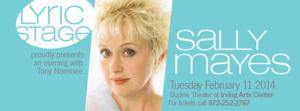 Tony Nominee Sally Mayes Comes to the Lyric Stage, 2/11