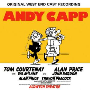 ANDY CAPP Remastered Original 1982 London Cast Album Now Available