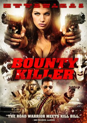 BOUNTY KILLER Slashing its Way to DVD & Blu-Ray on 10/29