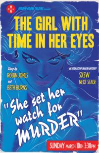 Hidden Room Theatre to Present THE GIRL WITH TIME IN HER EYES at SXSW, 3/10