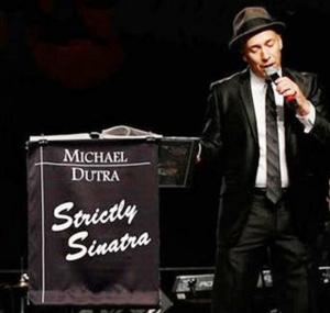 LIMA Presents MICHAEL DUTRA & THE STRICTLY SINATRA BAND Tonight