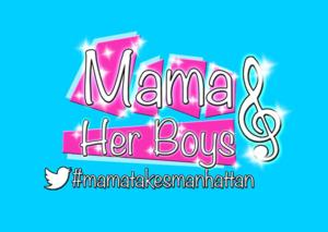 MAMA AND HER BOYS Extends Through 5/7