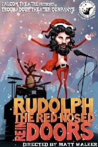 Falcon Theatre Presents Troubadour Theater Company's Rudolph the Red-Nosed ReinDOORS, Beginning 11/28