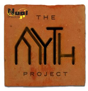 Noor Theatre to Open THE MYTH PROJECT On 5/1