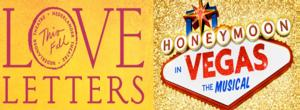 Theatre Swap! HONEYMOON IN VEGAS and LOVE LETTERS Will Switch Theatres