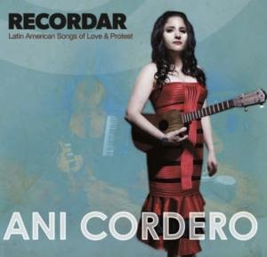 Ani Cordero to Release New Album RECORDAR, 4/29