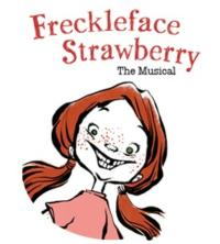 FRECKLEFACE-STRAWBERRY-to-Play-CM-Performing-Arts-Center-216-39-20010101