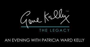 Patricia Ward Kelly's GENE KELLY: THE LEGACY Returns to Pasadena Playhouse, 4/18-19