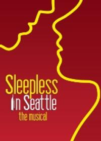 SLEEPLESS-IN-SEATTLE-Single-Tickets-Go-On-Sale-Sunday-March-10-at-The-Pasadena-Playhouse-20010101