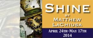 ART of WNY to Premiere SHINE, 4/24-5/17