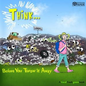 THINK...BEFORE YOU THROW IT AWAY by Kelsey Rae Shaw is Available Now