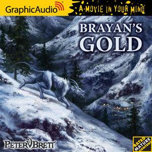 GraphicAudio Presents a New Little Byte, DEMON CYCLE: BRAYAN'S GOLD
