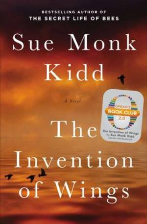 Harpo Films Picks Up Rights to Sue Monk Kidd's THE INVENTION OF WINGS