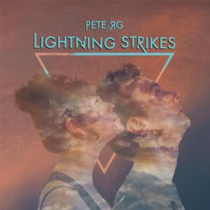 Pete RG to Release LIGHTNING STRIKES EP 2/10; Lyric Video Out Now