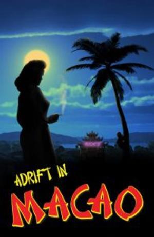 MusicalFare to Present ADRIFT IN MACAO, 4/23-5/25