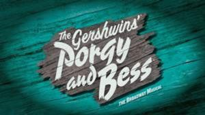 PORGY AND BESS National Tour Set for Limited Run at Belk Theater, July 15-20, 2014