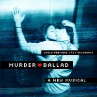 MURDER BALLAD Cast Album Gets 5/28 Release
