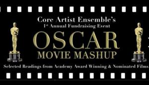 Core Artist Ensemble to Present 1st Annual Fundraising Event, OSCAR MOVIE MASHUP, at Barrow Group Main Stage, 3/1