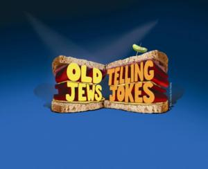 OLD JEWS TELLING JOKES Runs 4/23-5/25 at Lyceum Theatre