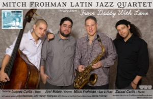 Mitch Frohman Latin Jazz Quartet Comes to the Warner for Valentine's Day