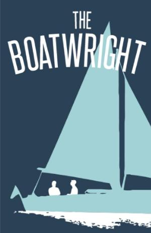 BWW Reviews: Bo Wilson's THE BOATWRIGHT Premieres at Grand Rapids Civic Theatre