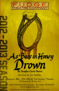 F.U.D.G.E. Opens AS BEES IN HONEY DROWN, Jan 25