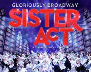 SISTER ACT Coming to Fox Cities P.A.C., 5/6-11