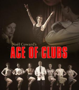 The Union Theatre Presents Noel Coward's ACE OF CLUBS, Now thru May 31