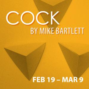 COCK to Play the Kitchen Theatre, 2/19-3/9