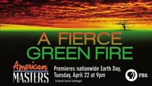 Streep, Redford & More to Narrate PBS Earth Day Special A FIERCE GREEN FIRE